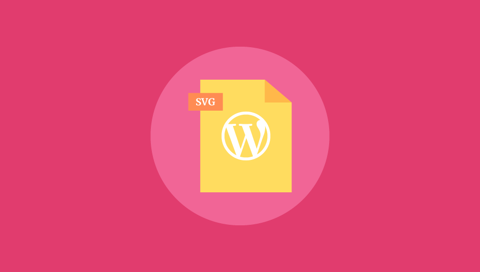 How to Upload SVG files to WordPress: A Beginners guide - Beautiful