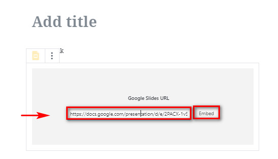 embed google slides in WordPress - embedpress block add url